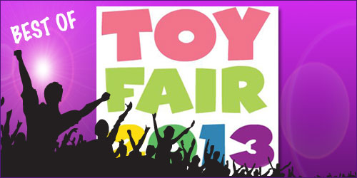 Best of NY Toy Fair 2013